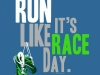 run like it is race day